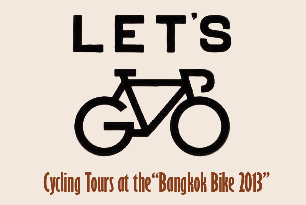 Cycling Tour Bangkok Bike 2013